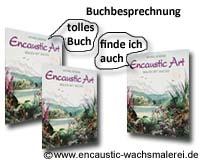 Buch: Encaustic Art - Malen mit Wachs von Michael Bossom
